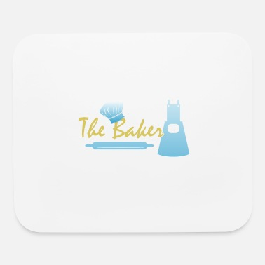Baker The baker - Mouse Pad