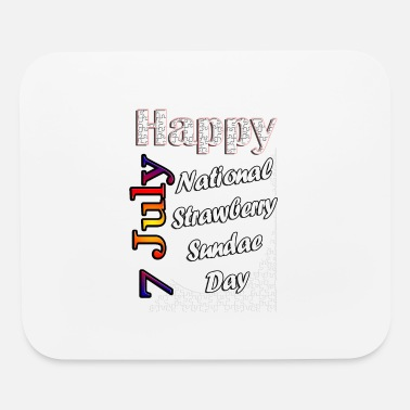 Week July 7th National Strawberry Sundae Day - Mouse Pad