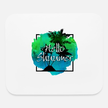 Tree Hello shummer - Mouse Pad