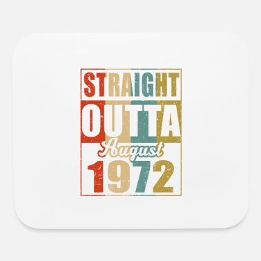 Retro Straight Outta August 1972 47th Birthday Gif - Mouse Pad