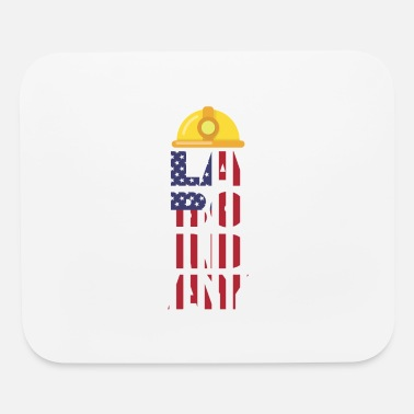 Labor labor day - Mouse Pad