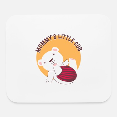 Ice Ice Baby Mommy´s Little Cub - Mouse Pad