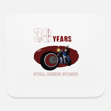 Still Riding Strong 30 years old Biker Riding Motobike X-Mas - Mouse Pad
