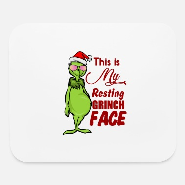 Grinch This is my resting grinch face - Mouse Pad