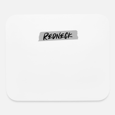Park Redneck Duct Tape | Trailer Park, White Trash - Mouse Pad