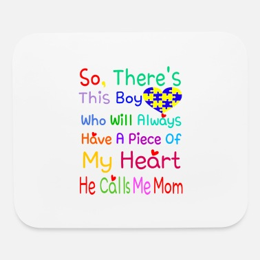 World So, There's This Boy Who Will Always Have A Piece - Mouse Pad