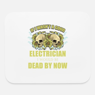 Electricity Electrician Electricity Electrical Electric Gift - Mouse Pad