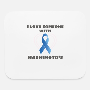 Hashimoto S Disease Awareness Hashimotos Awareness I Love Someone With - Mouse Pad