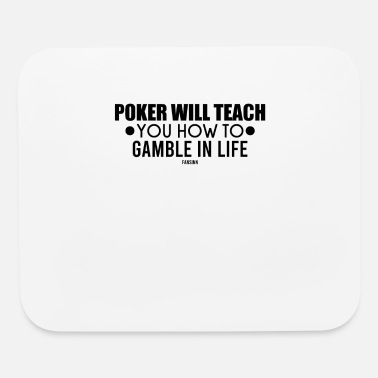 Award Poker Teacher life's motto gift - Mouse Pad