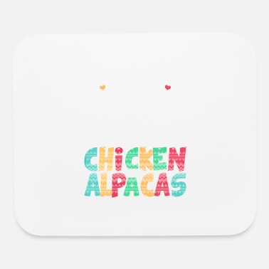 Chicken Friend Just A Girl Who Loves Chickens And Alpacas - Mouse Pad