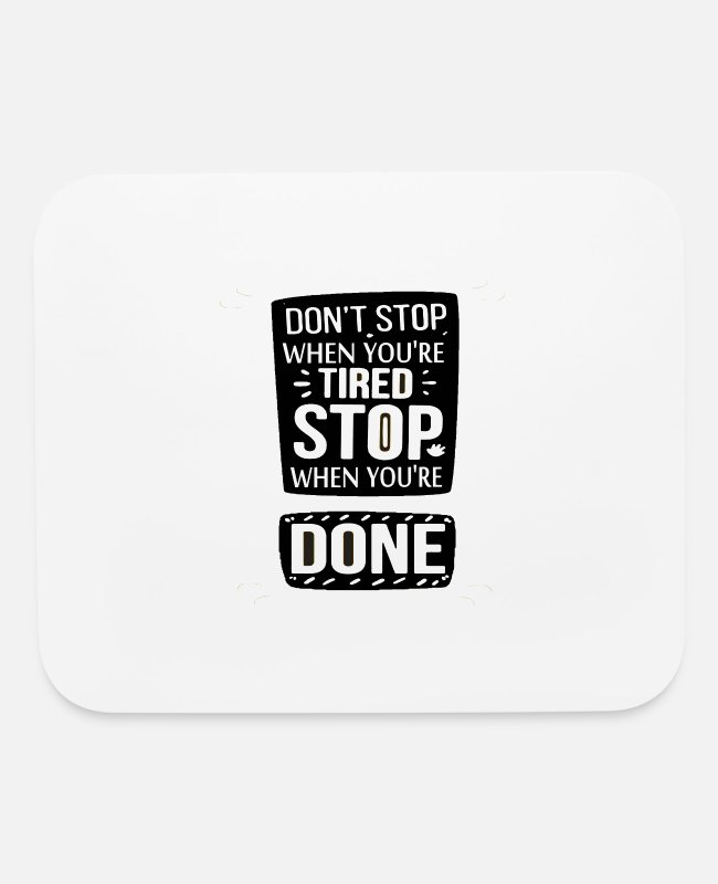 Stop Ball Mouse Pads - Dont Stop - Mouse Pad white