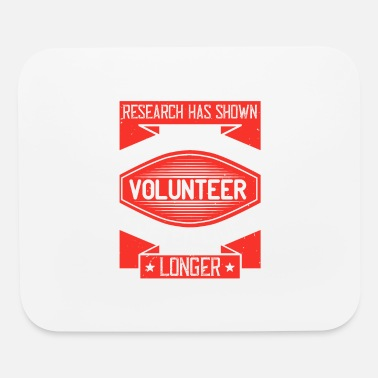 Funny Animals Research has shown that people who volunteer often - Mouse Pad