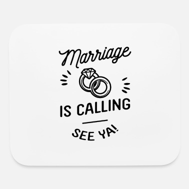 Hen Marriage is calling - Mouse Pad