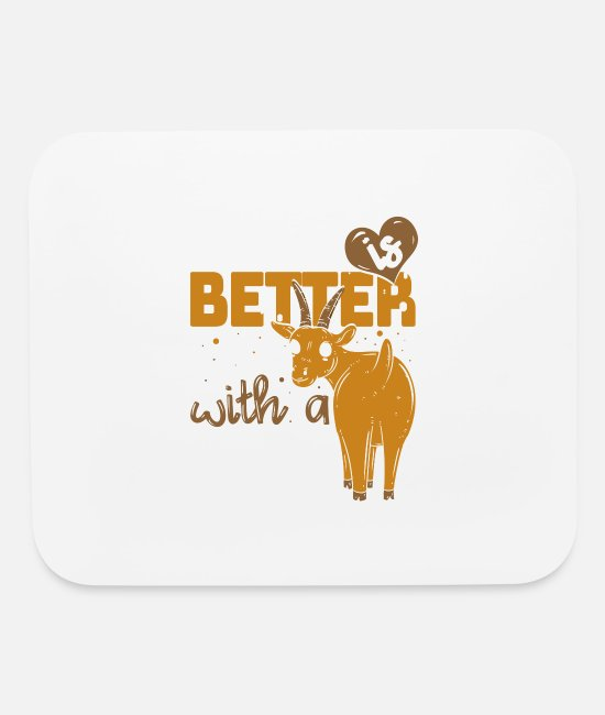 Farmers Life Mouse Pads - Life Is Better With A Cow - Goat - Mouse Pad white
