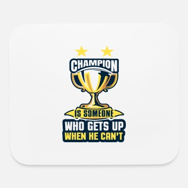 United Champion is someone who gets up when he can't - Mouse Pad