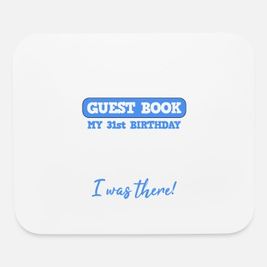 31st Birthday Guest Book Gift Women Men - Mouse Pad