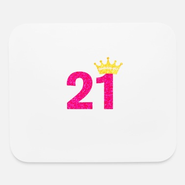 Birthday Womens 21st Birthday Girl Pink Princess T-Shirt - Mouse Pad