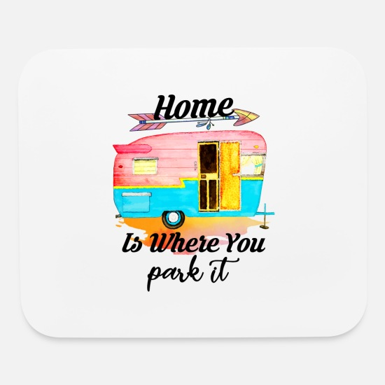 Airstream Mouse Pads - Home Is Where You Park It - Mouse Pad white