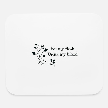 New Testament Flesh and blood - Mouse Pad