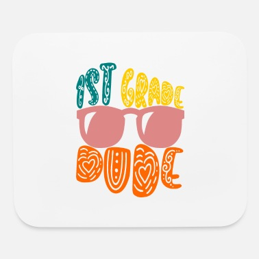 Grade 1st grade dude, first grade gift - Mouse Pad