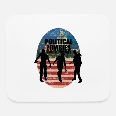 Political Political Zombies - Mouse Pad