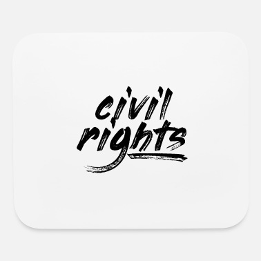 Civil Rights Civil Rights - Mouse Pad