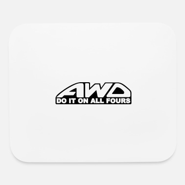 AWD Do It On All Fours - Mouse Pad
