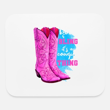 Bling Boots And Bling It s A Cowgirl Thing - Mouse Pad