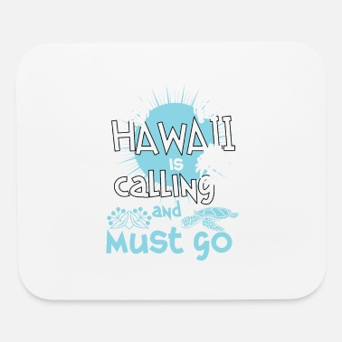Hawaii Party Hawaii is calling and must go - Mouse Pad