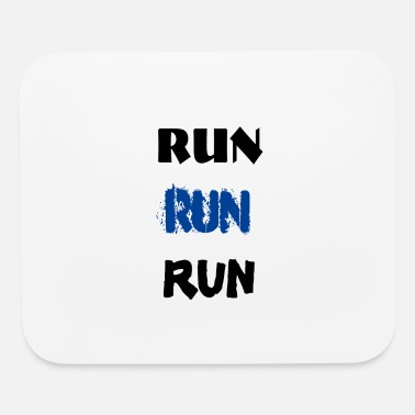 Run RUN RUN RUN - Mouse Pad