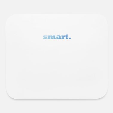 Smart smart. - Mouse Pad