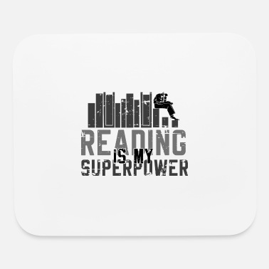 All The Best Comic Reading Is My Superpower Sayings Best Funny - Mouse Pad