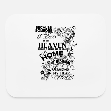 Heaven Husband heaven in my home - Mouse Pad