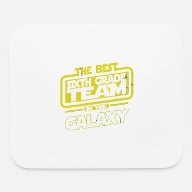 The Best 6 Sixth Grade Team In The Galaxy - Mouse Pad