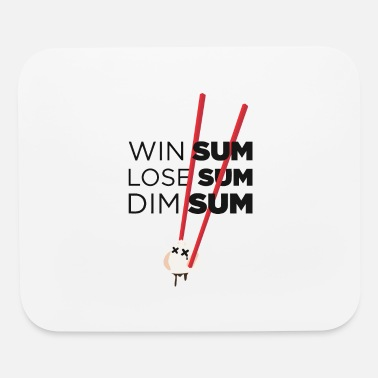 Win Some Lose Some Dim Sum - Mouse Pad