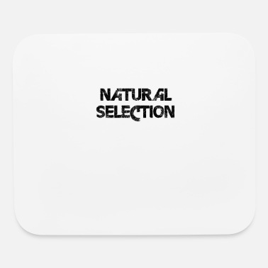 Selection Natural selection - Mouse Pad