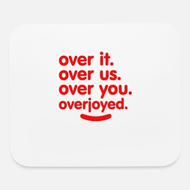Over OVER - Mouse Pad