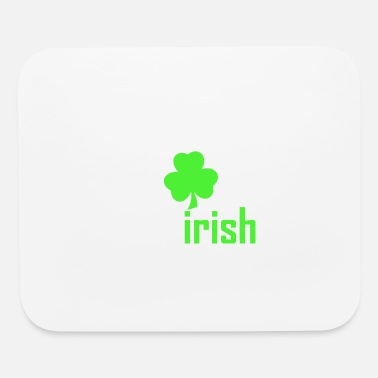 Irish For One Day St. Patrick's Day - St. Patrick's Day Irish - Mouse Pad