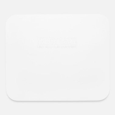Lazy NOT LAZY - Mouse Pad