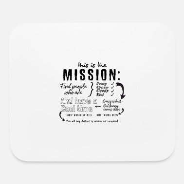 Mission the Mission - Mouse Pad