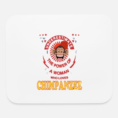 Woman Love A Woman Loves Chimpanzee - Mouse Pad