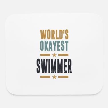 Set You are a Swimmer? This shirt is for you! - Mouse Pad