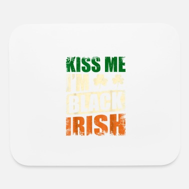 Kissing Lips Kiss Me Im Black Irish Irish American Pride - Mouse Pad