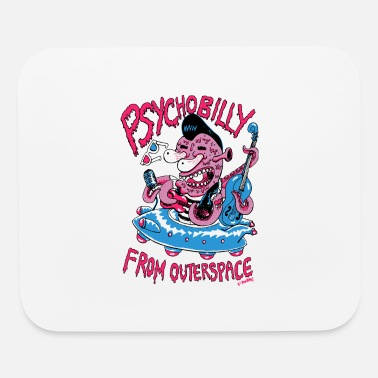 Psychobilly psychobilly from outerspace - Mouse Pad