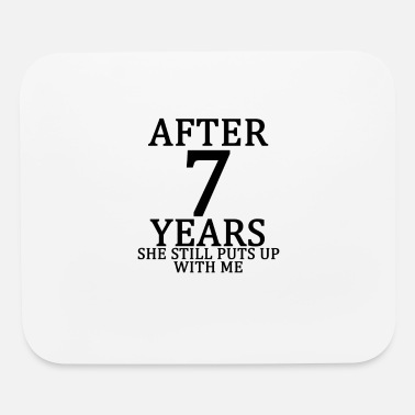seventh_7th_anniversary_married_funny_ts - Mouse Pad