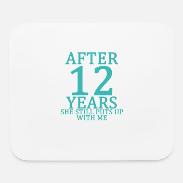 twelfth_12th_anniversary_married_funny_tshirt - Mouse Pad