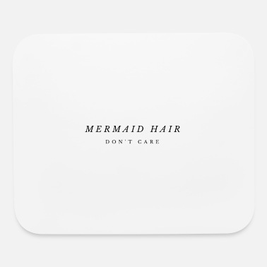 Cares Quotes Mermaid Hair Don't Care Fashion Minimalist - Mouse Pad