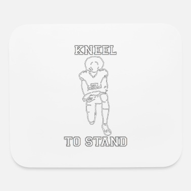 Kneel KNEEL TO STAND - Mouse Pad