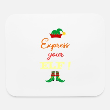 Expression Express your ELF! - Express yourself! - Mouse Pad