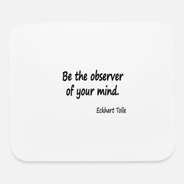 Save The World Observe youir mind - Mouse Pad